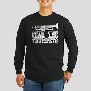 Fear The Trumpet Music Long Sleeve T-Shirt