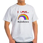 I Love Rainbows Light T-Shirt