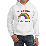 I Love Rainbows Hooded Sweatshirt