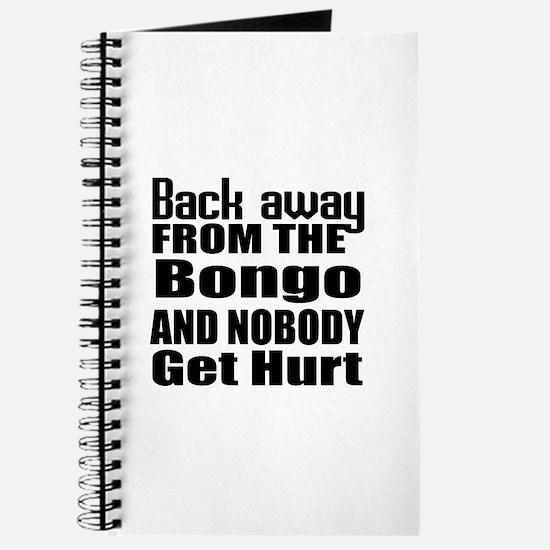 Bongo and nobody get hurt Journal