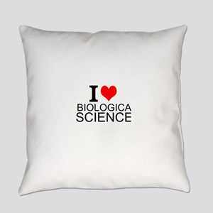I Love Biological Sciences Everyday Pillow