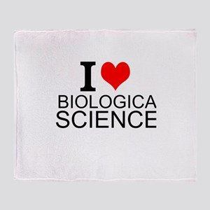 I Love Biological Sciences Throw Blanket