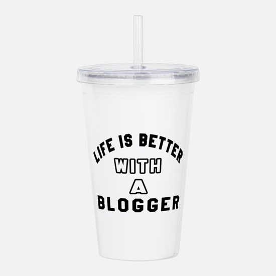 Blogger Designs Acrylic Double-wall Tumbler