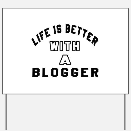 Blogger Designs Yard Sign