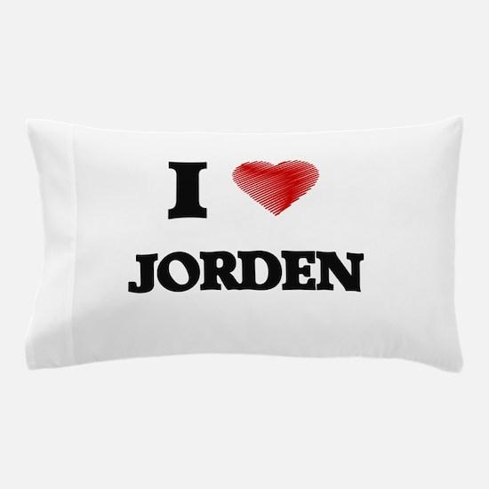 I love Jorden Pillow Case