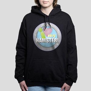 I Love My Hamster Women's Hooded Sweatshirt