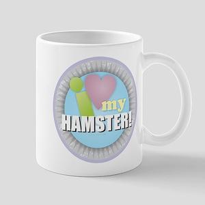 I Love My Hamster Mugs