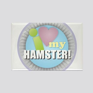 I Love My Hamster Magnets