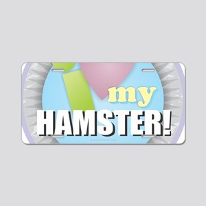 I Love My Hamster Aluminum License Plate