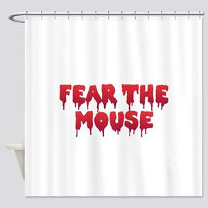 Fear the Mouse Shower Curtain