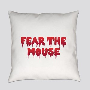 Fear the Mouse Everyday Pillow