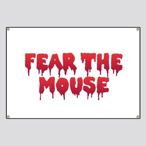 Fear the Mouse Banner