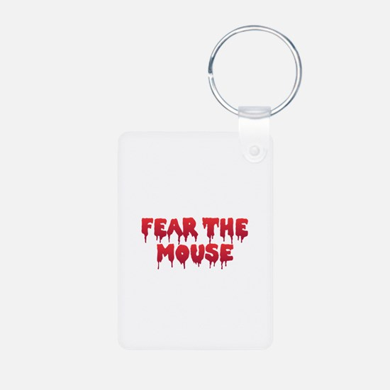 Fear the Mouse Keychains