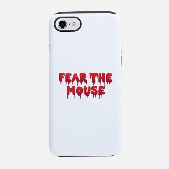 Fear the Mouse iPhone 8/7 Tough Case