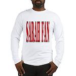 Sarah Fan Long Sleeve T-Shirt