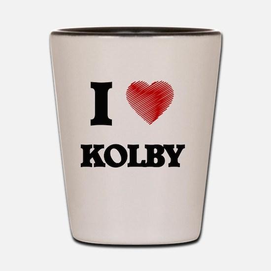 I love Kolby Shot Glass