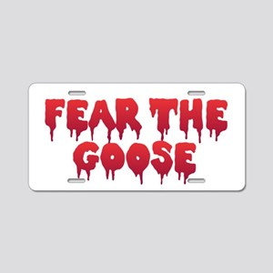 Fear the Goose Aluminum License Plate