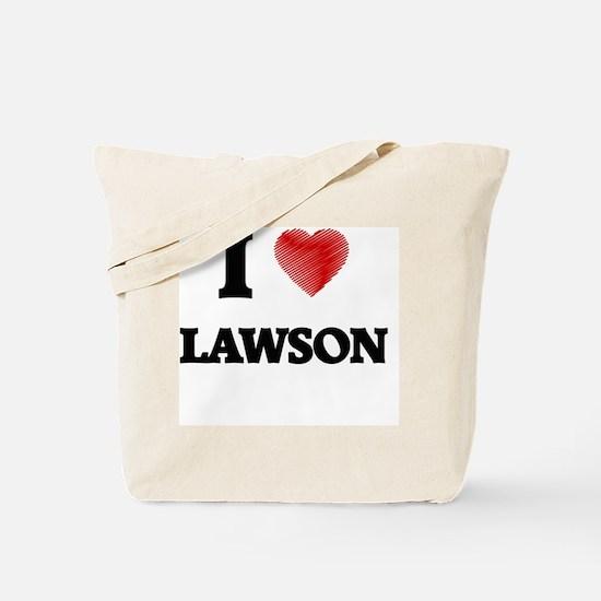 I love Lawson Tote Bag