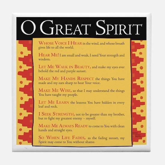 O Great Spirit Tile Coaster