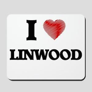 I love Linwood Mousepad