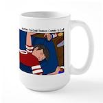 Football Season Ends Large Mug