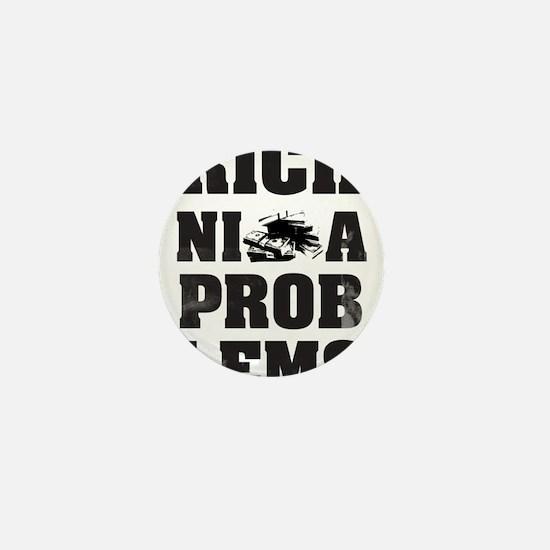 Rich Nigga Problems Mini Button