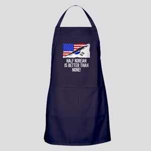 Half Korean Is Better Than None Apron (dark)