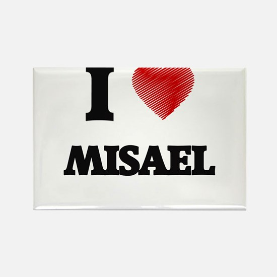 I love Misael Magnets