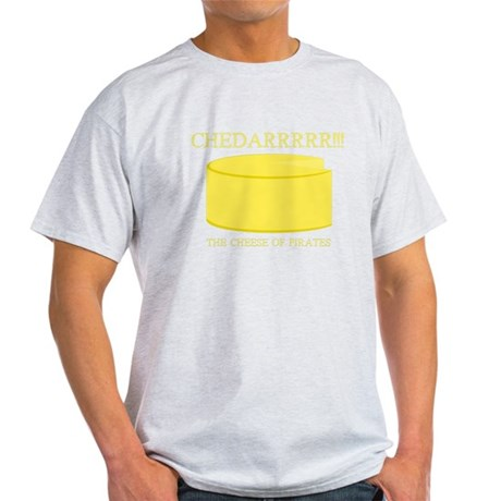 Cheddarrrr!!! The Cheese of Pirates Light T-Shirt