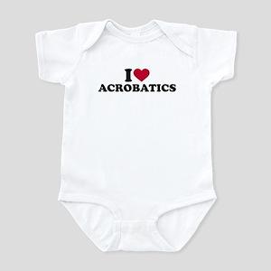 I love Acrobatics Infant Bodysuit