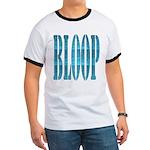 BLOOP Ringer T