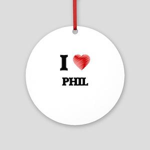 I love Phil Round Ornament