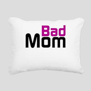 Bad Mom Rectangular Canvas Pillow