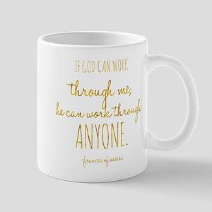 If God Can Work Through Me Assisi Inspiration Mugs