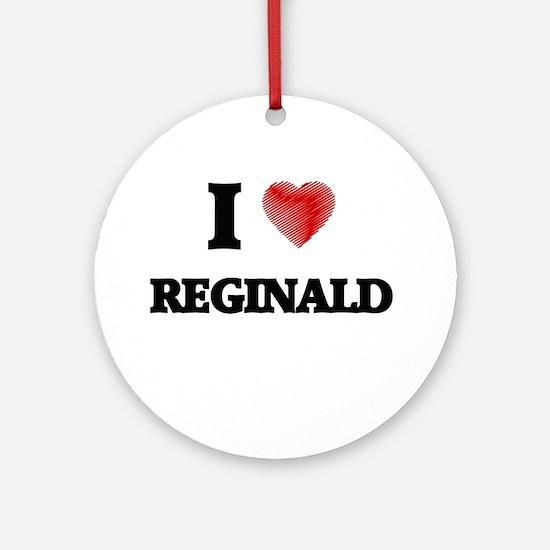 I love Reginald Round Ornament