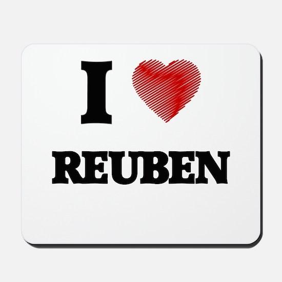 I love Reuben Mousepad