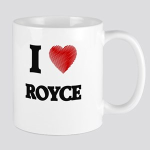 I love Royce Mugs