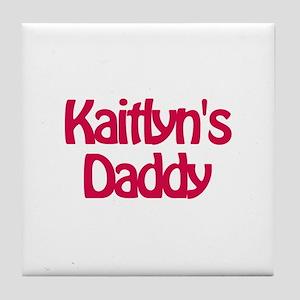 Kaitlyn's Daddy Tile Coaster