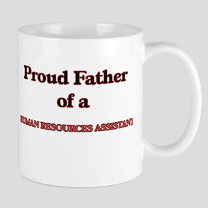 Proud Father of a Human Resources Assistant Mugs