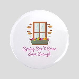 Spring Come Soon Button