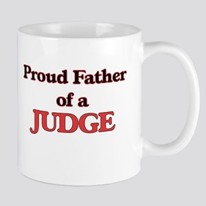 Proud Father of a Judge Mugs