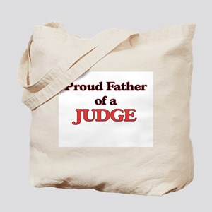 Proud Father of a Judge Tote Bag