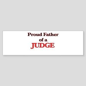 Proud Father of a Judge Bumper Sticker