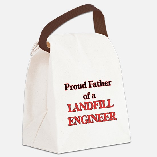 Proud Father of a Landfill Engine Canvas Lunch Bag