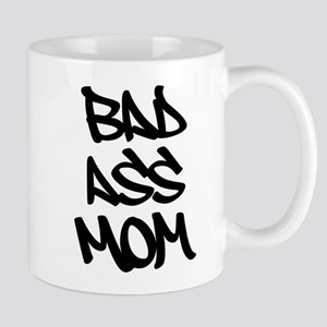 Bad Ass Mom Mugs
