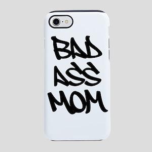 Bad Ass Mom iPhone 8/7 Tough Case