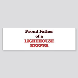 Proud Father of a Lighthouse Keeper Bumper Sticker
