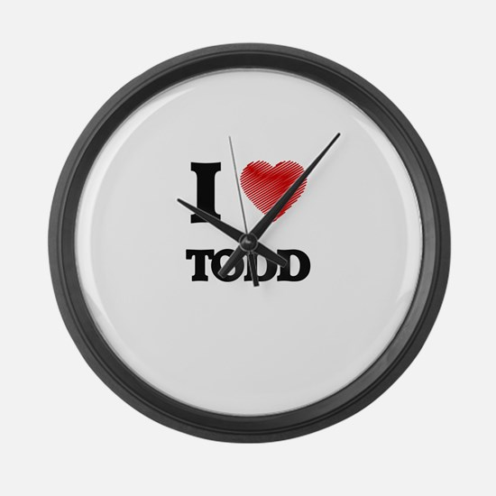 I love Todd Large Wall Clock