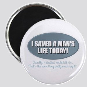Saved a Life Magnets