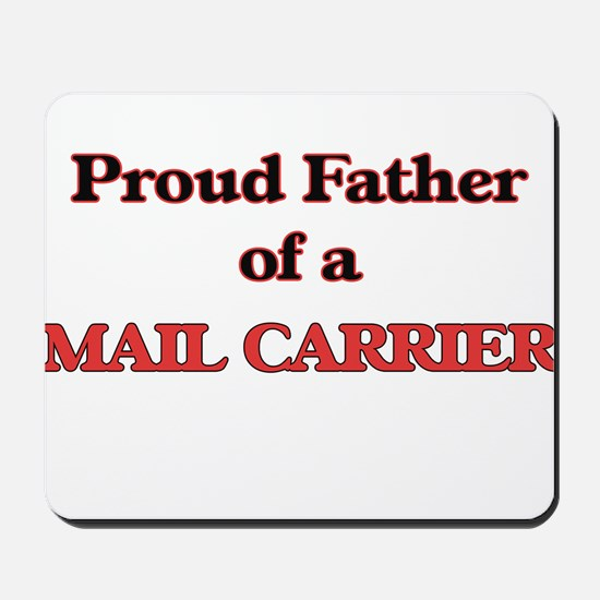 Proud Father of a Mail Carrier Mousepad